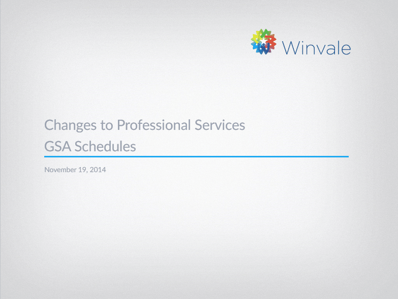 Changes to Professional Services GSA Schedules: The Latest