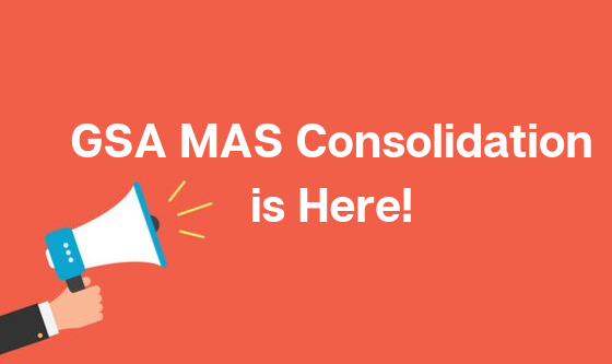 GSA MAS Consolidation is Here! (1)