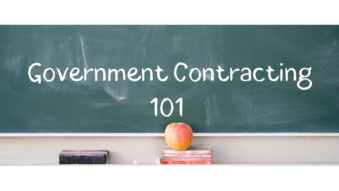 Government Contracting 101: 5 Basics You Should Know