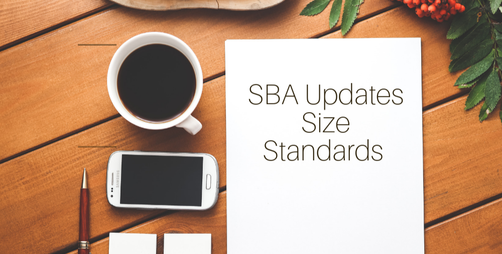 Small Business Administration Announces Revised Table of Size Standards