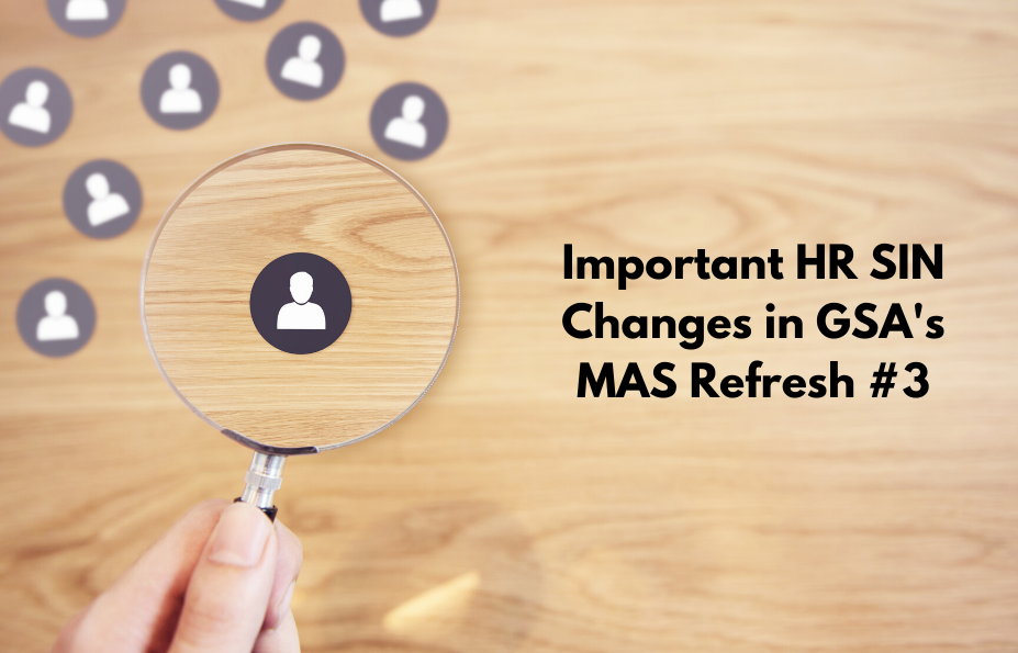 Important HR SIN Changes in GSA's MAS Refresh #3