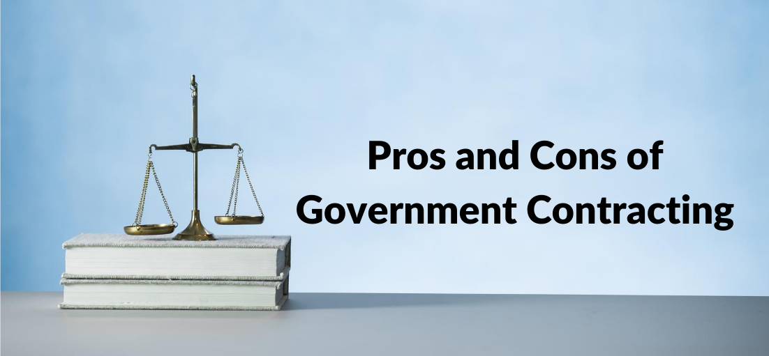 Pros and Cons of Government Contracting