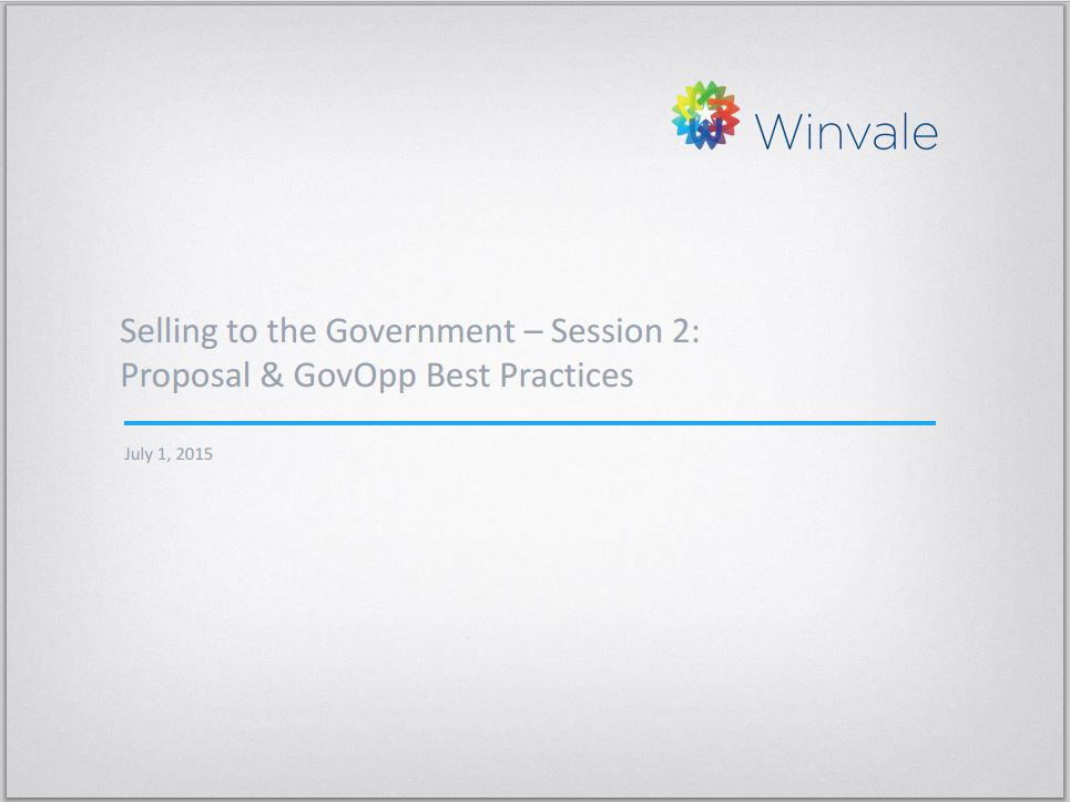 Selling to the Government - Session 2: Proposal and GovOpp Best Practices