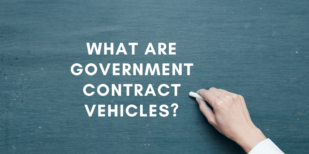 What Are Government Contract Vehicles?